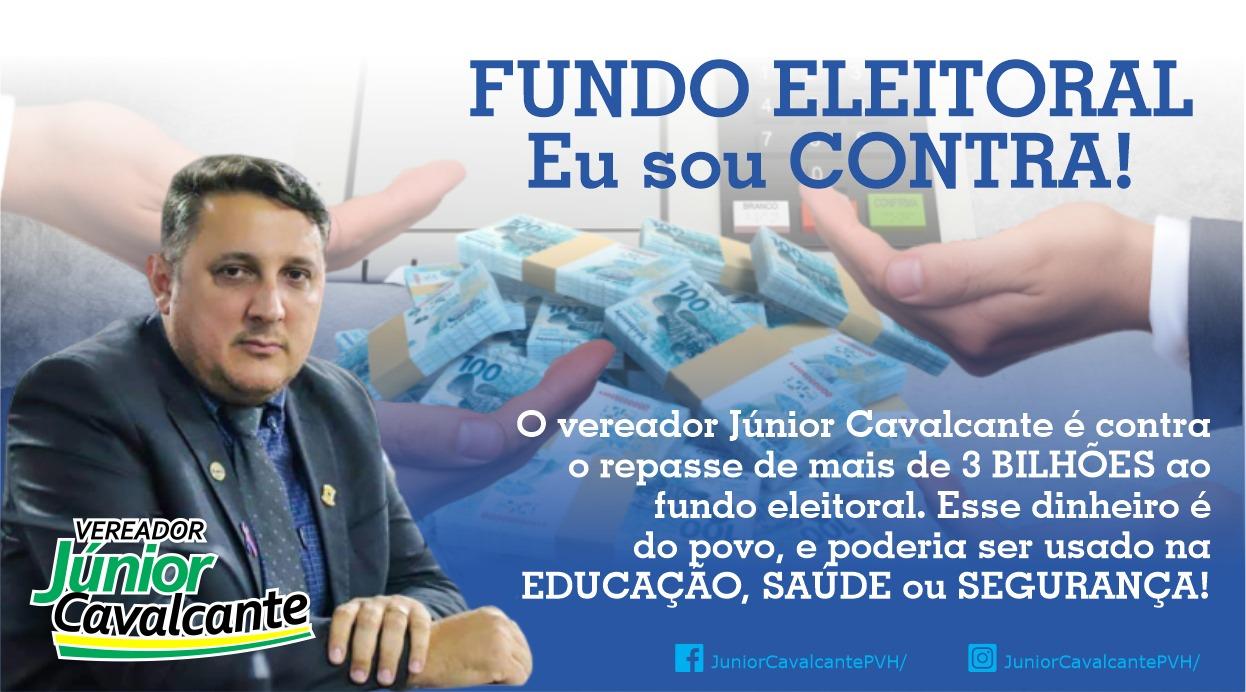 Júnior Cavalcante é contra o fundão eleitoral