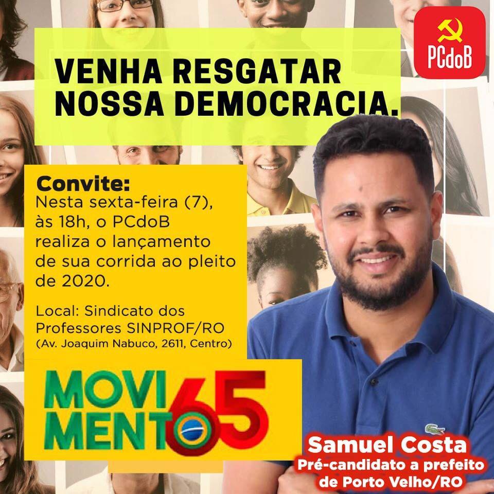 PCdoB lança pré-candidatura do jornalista Samuel Costa a prefeitura de Porto Velho