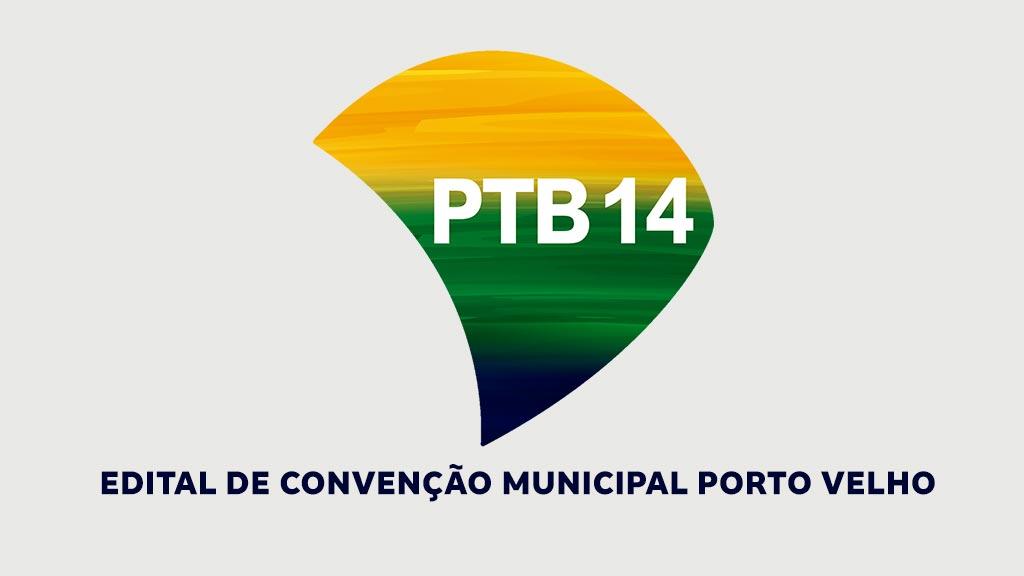 PTB emite edital de convocação para Convenção Municipal em Porto Velho