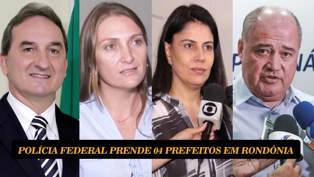 Justiça nega habeas corpus e mantém prisão dos prefeitos de Ji-Paraná, Cacoal, Rolim de Moura e São Francisco do Guaporé